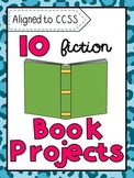 10 Fiction Book Report Projects (Aligned to CCSS)