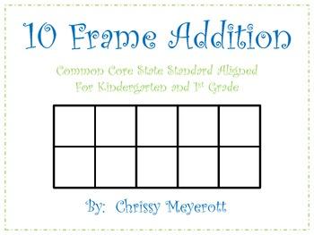 10 Frame Addition Math Journal Prompts (Kindergarten/First Grade CCSS Aligned)