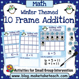 10 Frame Addition - Winter Themed Activity