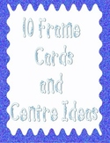 10 Frame Cards and Game Ideas