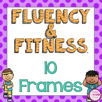 10 Frame Fluency & Fitness Brain Breaks Bundle