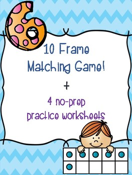 10 Frame Matching Game + 4 [no prep] practice worksheets!