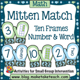 10 Frames and Number/Word Mitten Match Activities