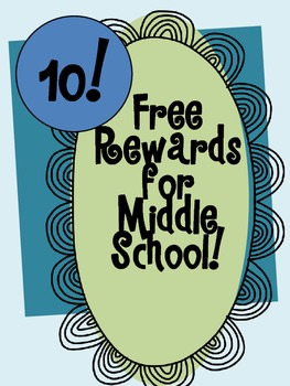 10 Free Rewards for Middle School
