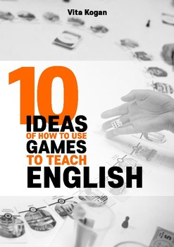 10 Ideas of How to Use Games to Teach English