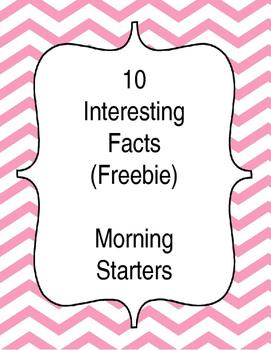 10 Interesting Facts - Morning Warm Ups - Freebie