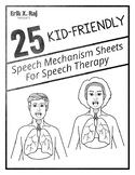 25 Kid-Friendly Speech Mechanism Sheets For Speech Therapy