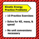 10 Kinetic Energy Practice Problems
