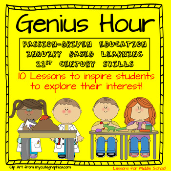 Genius Hour - Foundational 10 Lesson for Personalized Learning in Middle School