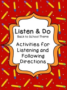 10 Listen and Do Activities - Back to School Theme