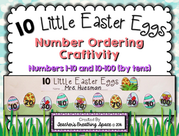 10 Little Easter Eggs -- Easter Number Order Craftivity -- 1-10 and 10-100