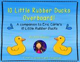 10 Little Rubber Ducks Overboard! - A Book Companion