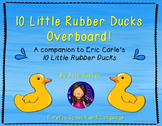10 Little Rubber Ducks Overboard! - A Book Companion