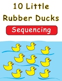 10 Little Rubber Ducks by Eric Carle Sequencing Text Activity
