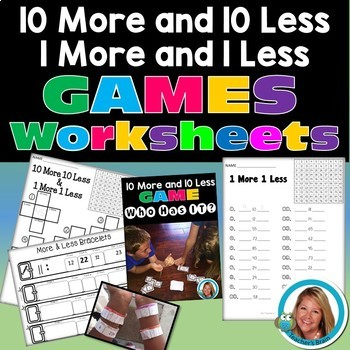 10 MORE and 10 LESS & 1 MORE and 1 LESS Math Unit - Printables and GAME