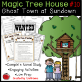 #10 Magic Tree House - Ghost Town at Sundown Novel Study