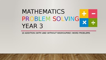 10 Math Word Problems Year 3 (Addition With and Without Regrouping)