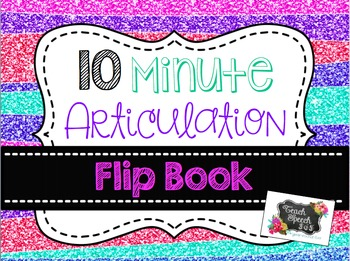 10 Minute Articulation Flip Book
