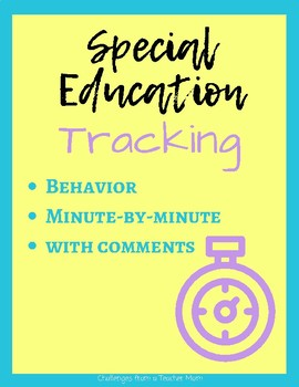 10 Minute Interval Tracking | Special Education