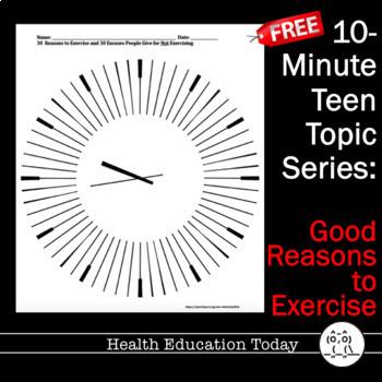 10-Minute Teen Topics Series FREE!:  Good Reasons to Exercise