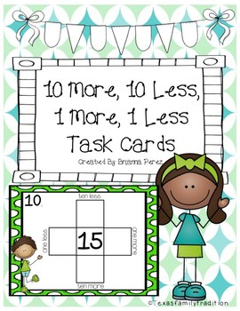 10 More, 10 Less, 1 More, 1 Less Task Cards