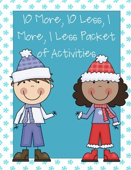 10 More, 10 Less, 1 More, 1 Less Winter Activities