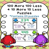 10 More, 10 Less, 100 More 100 Less Game Puzzle 3 Digit Number 2nd Grade 2.NBT.8