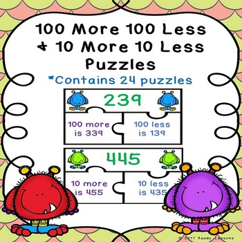 10 More 10 Less 100 More 100 Less Game Puzzles with 3 Digi