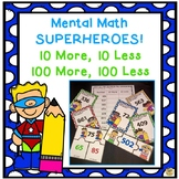 10 More, 10 Less 100 More, 100 Less - Mental Math Puzzles, Task Cards, and MORE!