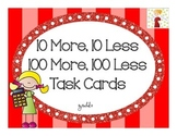 10 More, 10 Less, 100 More, 100 Less Task Cards (Hundreds Place)