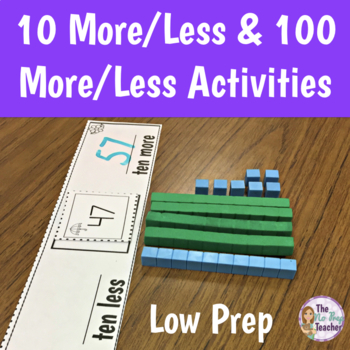 10 More, 10 Less, 100 More, and 100 Less Activities by The ...
