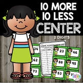 10 More 10 Less (2 Digit Numbers) Math Center