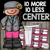 10 More 10 Less (4 Digit Numbers) Math Center