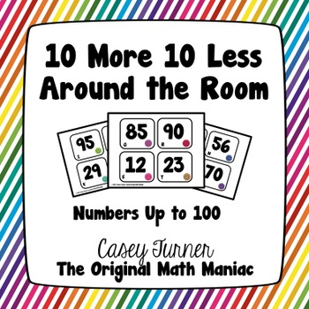 10 More 10 Less Around the Room Numbers Under 100