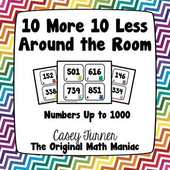 10 More 10 Less Around the Room Numbers Up to 1000
