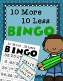 10 More 10 Less BINGO -- Place Value Practice