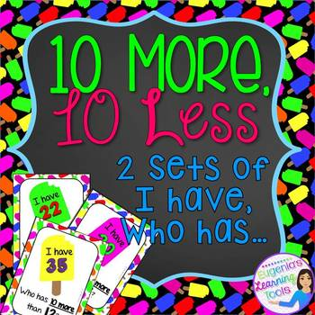 10 More, 10 Less - I Have, Who Has...