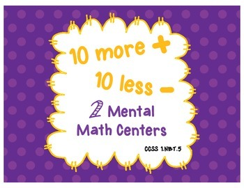 10 More 10 Less - Math Center