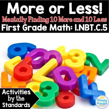 Add 10 More & 10 Less Mentally: 1.NBT.C.5 Common Core First Grade Math