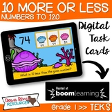 10 More 10 Less - Numbers up to 120 Boom Cards (First Grade TEKS)