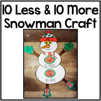 10 More/10 Less Snowman Craft