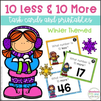 10 Less & 10 More Task Cards and Printables (up to 120) - Winter Theme