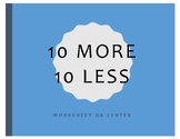 10 More 10 Less Worksheet or Center (Bilingual)