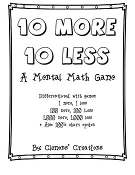 10 More, 10 less: A Mental Math Game for Common Core