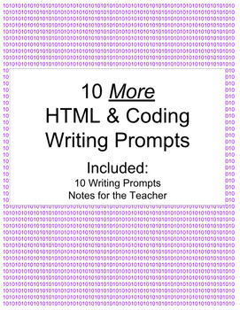 10 More HTML and Coding Writing Prompts