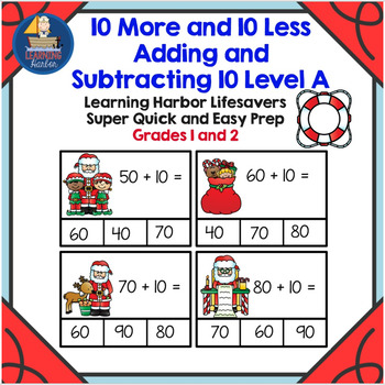 10 More and 10 Less Adding and Subtracting 10 Level A  Super Quick and Easy Prep