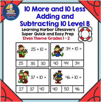 10 More and 10 Less Adding and Subtracting 10 Level B  Super Quick and Easy Prep