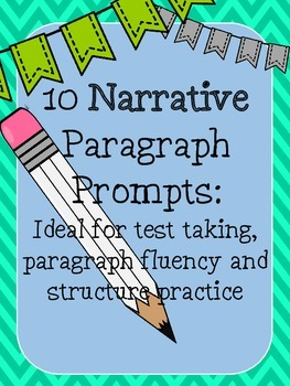 NARRATIVE Paragraph Writing Prompts