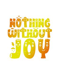 "Typography Posters: 10 ""Nothing Without Joy"" Reggio Emilia"