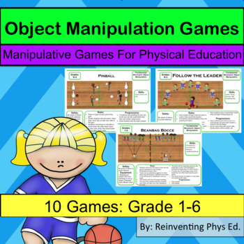 10 Object Manipulation Games: Manipulative Skills: Physed